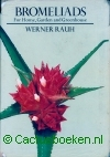Rauh, W. - Bromeliads, For Home, Garden and Greenhouse