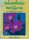 Pilbeam,J.- Sulcorebutia and Weingartia, a Collector's Guide