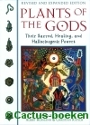 Schultes, R.E. & Hofmann,A. & Ratsch,C. - Plants of the Gods
