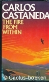 Castaneda, C.- The Fire from Within -1985-Century Publishing
