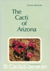Benson, L. - The Cacti of Arizona (3e druk, 1974)