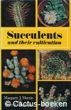 Martin,M.J. & Chapman P.R.- Succulents and their Cultivation