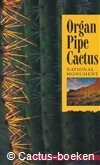 Western National Parks Association - Organ Pipe Cactus