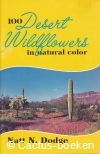 Dodge, N.N. - 100 Desert Wildflowers in Natural Color (1982)