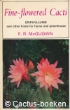 McQuown , F.R.- Fine Flowered Cacti (1965)