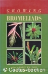 Williams, Hodgson - Growing Bromeliads (1990)