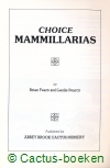 Fearn, B. and  Pearcy, L. - Choice Mammillarias (1986)