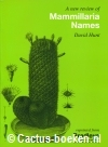 Hunt, D. - A new review of Mammillaria names