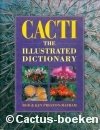 Preston-Mafham, R. & K. - Cacti, the illustrated dictionary