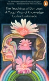 Castaneda,C.: The teachings of Don Juan : A Yaqui way of knowledge (1968).