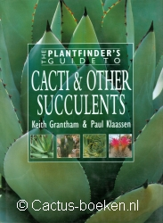 Graham, K. & Klaassen, P.  - The Plantfinder's Guide to Cacti & other Succulents (voorkant).