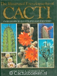 Innes, C. & Glass, C - The illustrated Encyclopaedia of Cacti (voorkant).