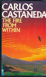 Carlos Castaneda - The Fire from Within (1985, Century Publishing) - (voorkant).