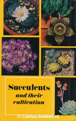 Margaret J. Martin, & Peter R. Chapman - Succulents and their Cultivation (achterkant).