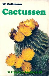 Dr. Willy Cullmann - Cactussen (voorkant).